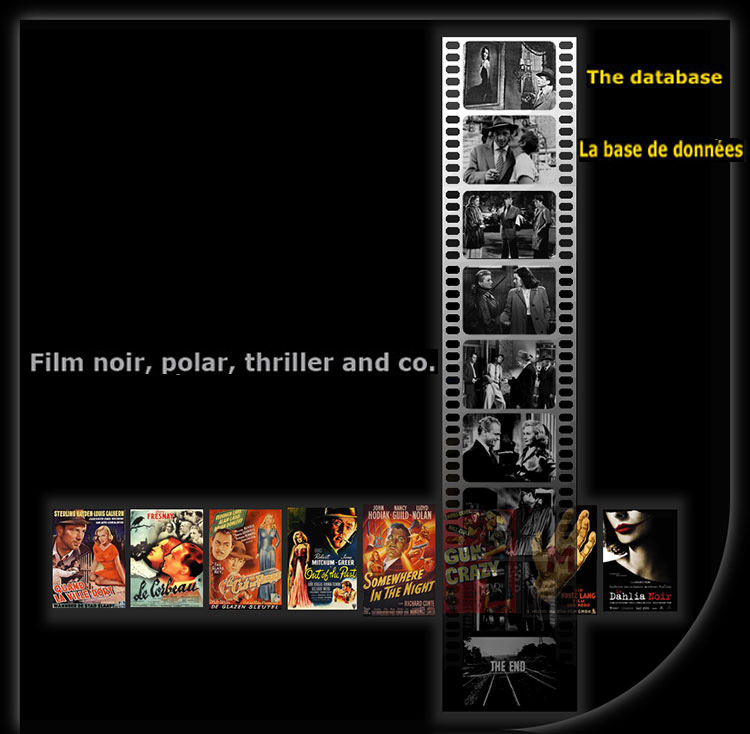 The film noir, thrillers and co database